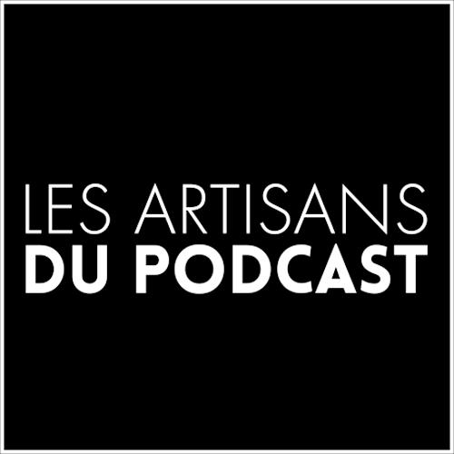 Les Artisans du Podcast